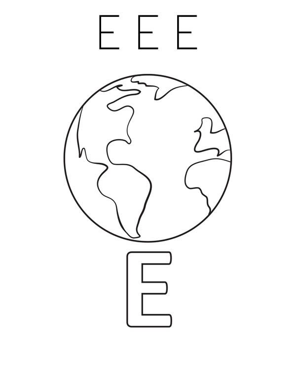 Letter E, : Learn Letter E is for Earth Coloring Page
