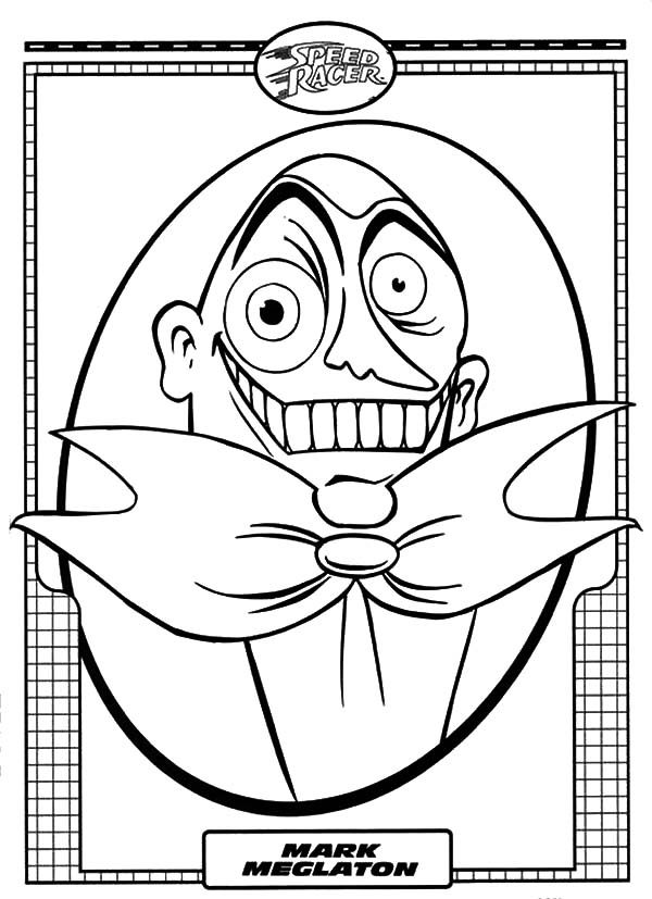 Speed Racer, : Weird Face of Mark Meglaton Speed Racer Coloring Pages